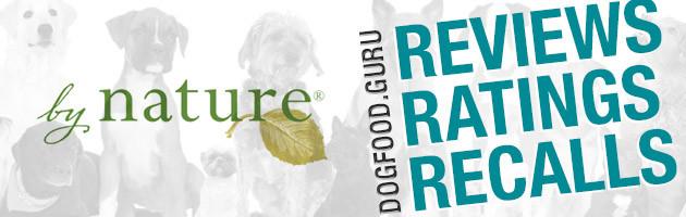 By Nature Dog Food Reviews, Ratings & Recalls