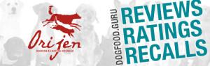Orijen Dog Food Reviews, Ratings & Recalls