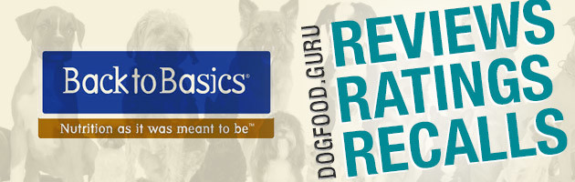 Back To Basics Dog Food Reviews, Ratings & Recalls