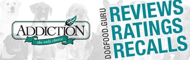 Addiction Dog Food Reviews, Ratings & Recalls