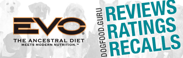 EVO Dog Food Reviews, Ratings & Recalls