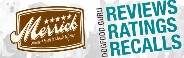 Merrick Dog Food Reviews Coupons and Recalls 2016
