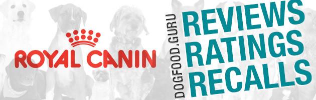 Royal Canin Dog Food Reviews, Ratings & Recalls