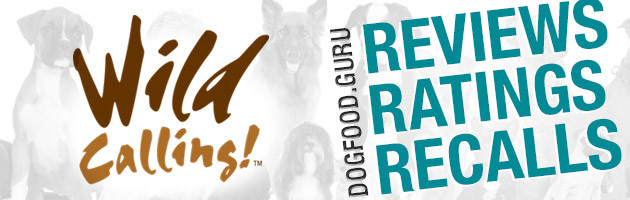 Wild Calling Dog Food Reviews, Ratings & Recalls