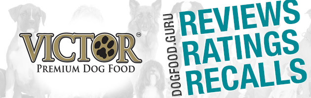 Victor Dog Food Reviews, Ratings & Recalls