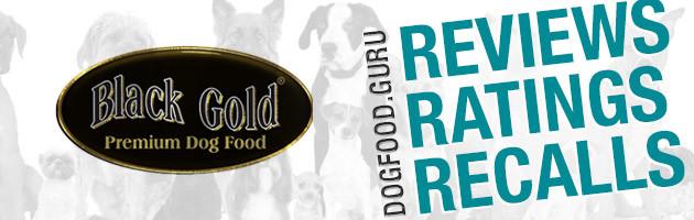 Black Gold Dog Food Reviews, Ratings & Recalls