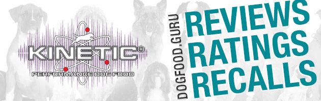 Kinetic Dog Food Reviews, Ratings & Recalls