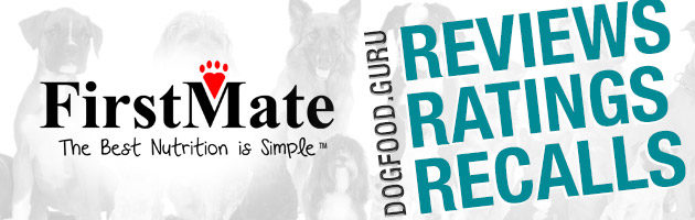 FirstMate Dog Food Reviews, Ratings & Recalls